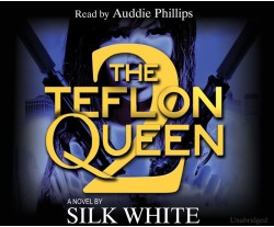 The Teflon Queen - Book 2