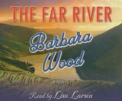 The Far River