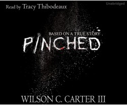 Pinched: The True Story ofSurviving theColombian Cartel.