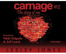 Carnage - Book 2: The Story of Me