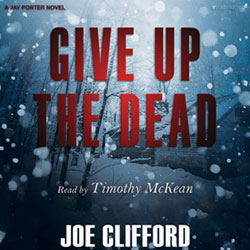 Give Up the Dead audiobook cover image