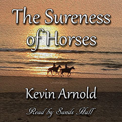 The Sureness Of Horses audiobook cover image