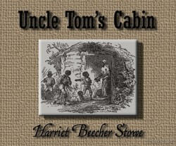 Uncle Tom's Cabin - Cherrybook