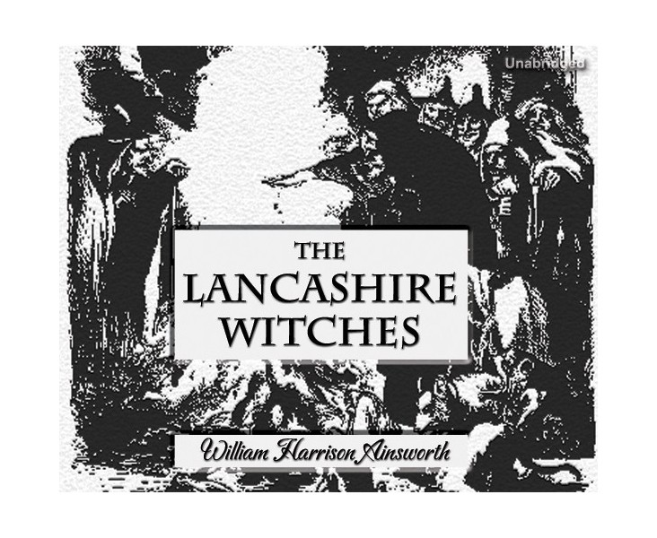 The Lancashire Witches - Cherrybook