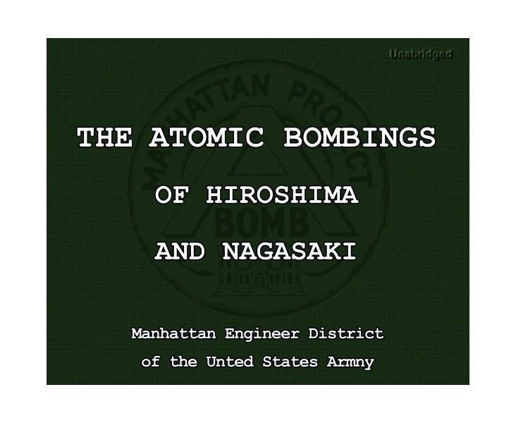 The Atomic Bombings of Hiroshima and Nagasaki - Cherrybook