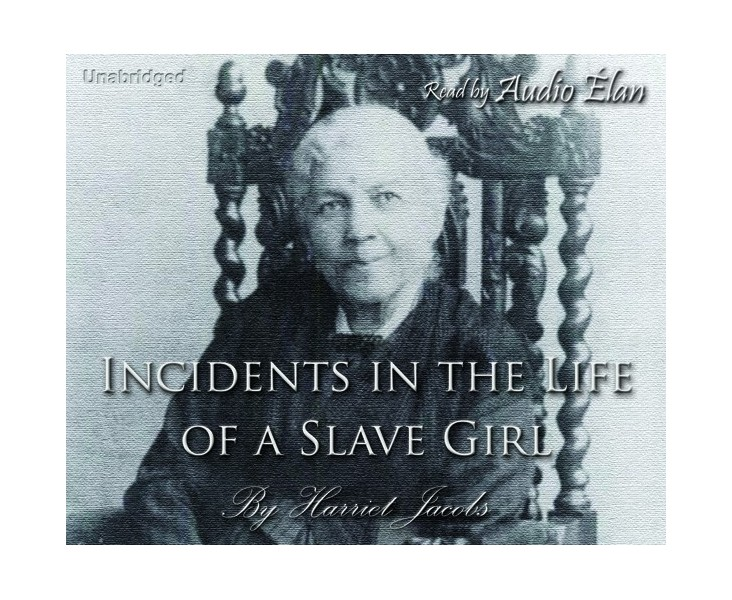 Incidents in the Life of a Slave Girl - Cherrybook