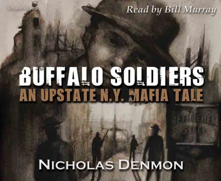 Buffalo Soldiers - An upstate New York Mafia Tale - Book 2