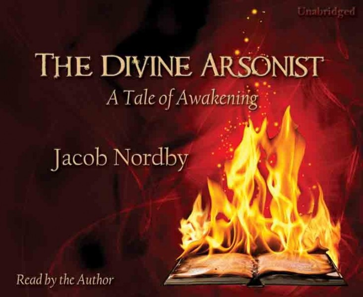 The Divine Arsonist