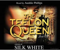 The Teflon Queen - Book 1