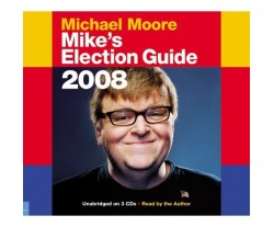 Mike's Election Guide 2008 (used)