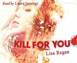 Kill For You