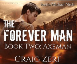 The Forever Man - Book 2: Axeman