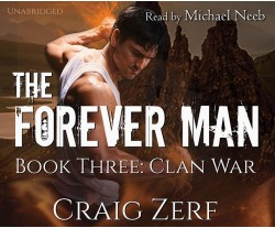 The Forever Man - Book 3: Clan War