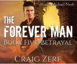 The Forever Man - Book 5: Betrayal