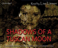 Shadows of a Tuscan Moon