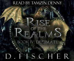 Rise of the Realms – Book 4: Decimate