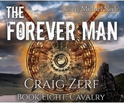 The Forever Man - Book 8: Cavalry