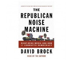 The Republican Noise Machine (used)