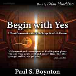 Begin With Yes audiobook cover image